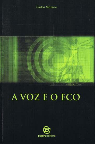 A Voz e o Eco